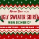 4th Annual Ugly Sweater Soirée