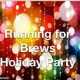 Running for Brews Holiday Party