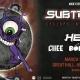Subtronics w/ HE$H 19+