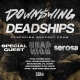 Downswing + Deadships at The Noise Box
