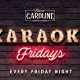 Karaoke Fridays at Sweet Caroline - Miami's Best Karaoke Bar!