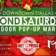 Downtown Dallas 'Second Saturdays' Outdoor Pop-Up Holiday Market
