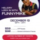 Lock In Holiday Party w/ Funny Mike at Cosmic Air !
