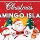Christmas at Flamingo Island