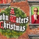 A John Waters Christmas - Filthier & Merrier in Dallas, TX
