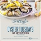 Oyster Tuesdays