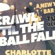 Crawl Til The Ball Falls: Charlotte NYE 2020 Bar Crawl
