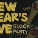 NYE BLOCK PARTY at The Top, The Wooly, The Atlantic & Arcade Bar
