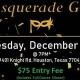 NEW YEAR'S EVE 2019 MASQUERADE GALA PARTY