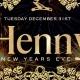 Henny NYE! The Biggest Hennessy NYE Celebration! Everybody FREE w/RSVP