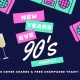 New Year's Eve 90's Party!