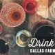 Dallas Farmers Market Drink Dash
