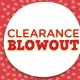 Clearance Blowout - 70%, 60%, 50% OFF