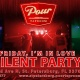 Friday, I'm in Love Silent Party