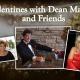 Valentine's Dinner w/ Dean Martin & Friends