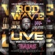 Rod Wave Live At Bajas | Friday Jan 31st