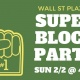 Super Block Party 2020 on Wall Street
