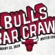 Bulls Bar Crawl - A Pregame Bar Crawl at the United Center