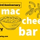 Mac and Cheese Bar at Millennial 3rd Anniversary Party!