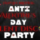 Anti Valentine's Day Silent Disco Party