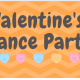 Valentine's Dance Party