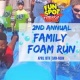 2nd Annual Family Foam Run