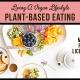 Plant-Based Eating: Living A Vegan Lifestyle