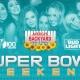 Super Bowl Weekend at America's Backyard