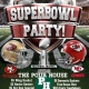 Superbowl Sunday at The Pour House