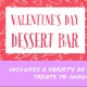 Valentine's Day Dessert Bar