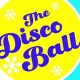 The Disco Ball
