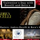 Valentine's Day with Bocelli and Bern's