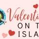 Valentine's on the island