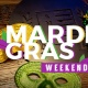 Mardi Gras Weekend Celebration