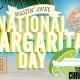 Wastin' Away National Margarita Day