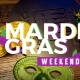 Mardi Gras Weekend