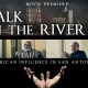 Walk on the River 2.0 Black History Movie Premiere