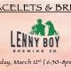 Bracelets & Brews Lenny Boy