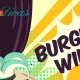 Postponed - Burgers Wild