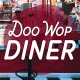 Little Dinner Series | Doo Wop Diner | 3.31.20