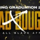 BADXBOUGIE • SPRING GRADUATION ALL BLACK AFFAIR