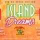 Island Dreams Spring Break
