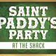 St. Paddy's Party at The Shack