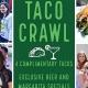 4th Annual Taco & Tequila Crawl: ATL