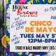 Cinco de Mayo Togo at House of Brews! Tuesday May 5TH 12PM-8PM