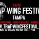 Trap Wing Festival Tampa