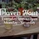 Haven Happy Hour