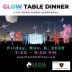 Glow Table Dinner!