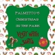 Palmetto's Christmas in the Park VISIT WITH SANTA ONLY (No Tour)