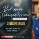 Deirdre Hade - Influencer – Radiance transmission age of Aquarius